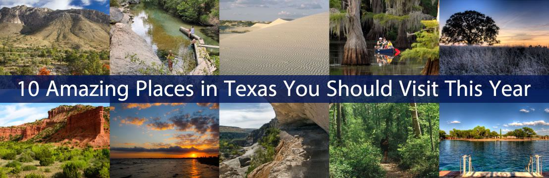 10 Amazing Places In Texas You Should Visit This Year Tour Texas